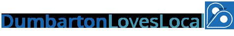 Dumbarton LOVES LOCAL